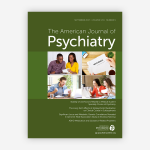 The American Journal of Psychiatry