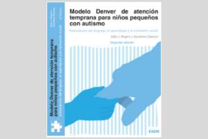 Modelo Denver de atencion temprana para niños con autismo