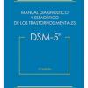 Manual Diagnóstico y Estadístico de los Trastornos Mentales (DSM-V)